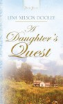 A Daughter's Quest (Truly Yours Digital Editions) - Lena Nelson Dooley