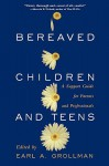 Bereaved Children: A Support Guide for Parents and Professionals - Earl A. Grollman