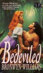 Bedeviled - Bronwyn Williams