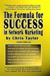 The Formula For Success In Network Marketing - Chris Taylor