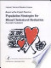 Report of the Expert Panel on Population Strategies for Blood Cholesterol Reduction - DIANE Publishing Company