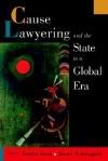 Cause Lawyering and the State in a Global Era - Austin Sarat, Stuart Scheingold