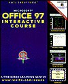 Office 97 Interactive Course with CD-ROM - Greg M. Perry
