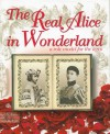 The Real Alice in Wonderland: A Role Model for the Ages - C.M. Rubin, Gabriela Rubin