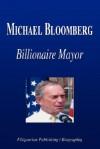 Michael Bloomberg Billionaire Mayor (Biography) - Biographiq