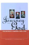 The Journey Into God: A Forty-Day Retreat with Bonaventure, Francis and Clare - Josef Raischl, St. Bonaventure