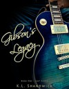 Gibson's Legacy (Last Score Book 1) - K.L. Shandwick