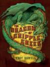 The Dragon of Cripple Creek - Troy Howell