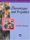 Stereotypes and Prejudice: Key Readings - Charles Stangor