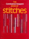 The Constance Howard Book of Stitches - Constance Howard