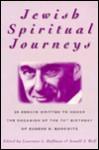 Jewish Spiritual Journeys: 20 Essays Written to Honor the Occasion of the 70th Birthday of Eugene B. Borowitz - Eugene B. Borowitz