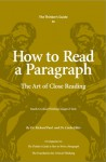 The Thinker's Guide to How to Read A Paragraph: The Art of Close Reading - Richard Paul, Linda Elder