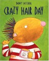 Crazy Hair Day - Barney Saltzberg