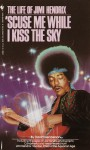 Scuse While I Kiss the Sky - David Henderson