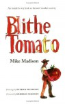 Blithe Tomato - Mike Madison, Patrick McFarlin, Deborah Madison