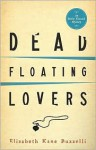 Dead Floating Lovers - Elizabeth Kane Buzzelli