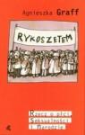 Rykoszetem. Rzecz o płci, seksualności i narodzie - Agnieszka Graff