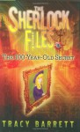 The Sherlock Files #1: The 100-Year-Old Secret (The Sherlock Files) - Tracy Barrett, David Pittu