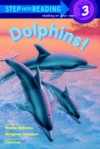 Dolphins! (Step into Reading, Step 3) - Sharon Bokoske, Margaret Davidson, Courtney, Richard Courtney