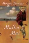 Malka Mai - Mirjam Pressler