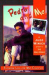 Pedro and Me - Judd Winick