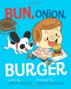 Bun, Onion, Burger - Peter Mandel, Chris Eliopoulos