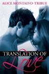 Translation of Love - Alice Montalvo-Tribue
