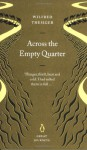 Across the Empty Quarter - Wilfred Thesiger