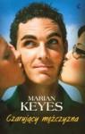 Czarujący Mężczyzna - Marian Keyes