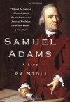 Samuel Adams: A Life (Audio) - Ira Stoll, Paul Boehmer