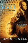 The Black Male Handbook: A Blueprint for Life - Kevin Powell, Hill Harper