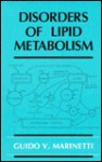 Disorders Of Lipid Metabolism - Guido Vincent Marinetti