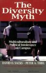The Diversity Myth - David O. Sacks, Peter A. Thiel, Elizabeth Fox-Genovese