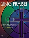 Sing Praise! Sing Praise!: Varied Accompaniments for Fourteen Hymns Varied Accompaniments for Fourteen Hymns - Matthew H. Corl
