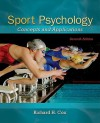 Sport Psychology: Concepts and Applications Sport Psychology: Concepts and Applications - Richard Hubert Francis Cox