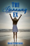 The Runaway Ex - Shani Struthers