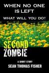 Second Zombie - Sean Thomas Fisher, Esmeralda Morin