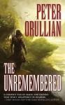 Unremembered, The (Vault of Heaven) by Peter Orullian (2012) Mass Market Paperback - Peter Orullian