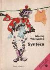 Synteza - Maciej Wojtyszko, Grażyna Dłużniewska