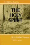 The Holy Spirit - W.H. Griffith Thomas