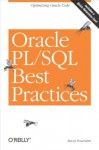 Oracle PL/SQL Best Practices: Optimizing Oracle Code - Steven Feuerstein