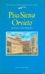 Pisa Siena Orvieto - Louis Couperus