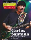 Carlos Santana, Legendary Guitarist - Adam Woog