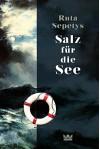 Salz für die See - Ruta Sepetys, Henning Ahrens