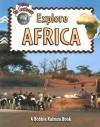 Explore Africa (Explore the Continents) - Bobbie Kalman, Rebecca Sjonger