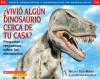 Vivio algun dinosaurio cerca de tu casa? - Gilda Berger, Melvin A. Berger