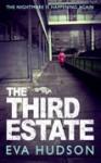 The Third Estate - Eva Hudson