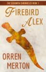 Firebird Alex - Orren Merton