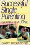 Successful Single Parenting - Gary Richmond