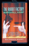 The Rabbit Factory (Playaway) - Marshall Karp